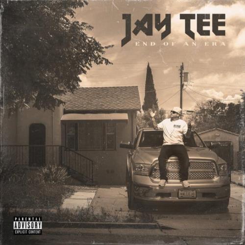 Jay Tee - End Of An Era (2021)