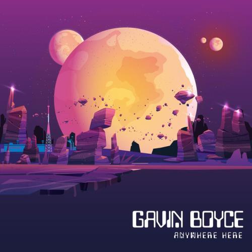Gavin Boyce — Anywhere Here (2021)