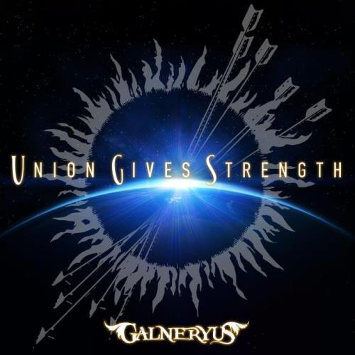 Galneryus — Union Gives Strength (2021)