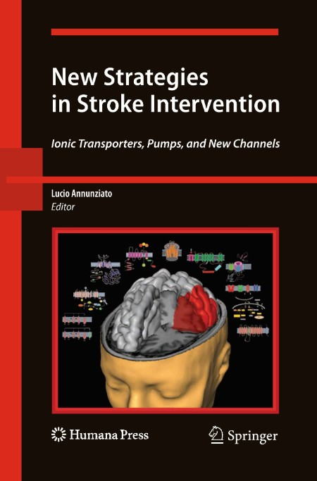 New Strategies in Stroke Intervention - Ionic Transporters, Pumps, and New Channels