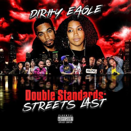 Dirtty Eagle — Double Standards: Streets Last (2021)