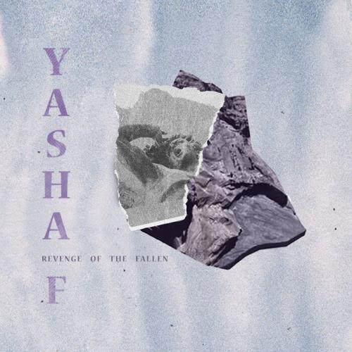 Yasha F — Revenge Of The Fallen EP (2021)