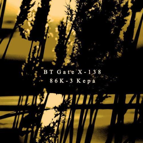 BT Gate X-138 — 86K-3 Kepa (2021)