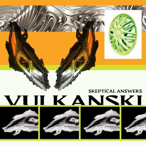 Vulkanski — Skeptical Answers (2021)