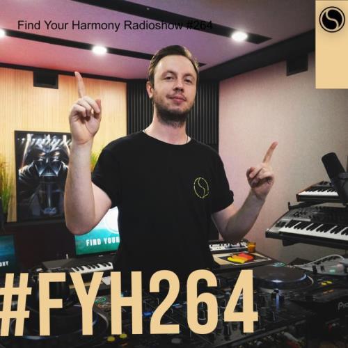 Andrew Rayel — Find Your Harmony Radioshow 264 (2021-07-07)