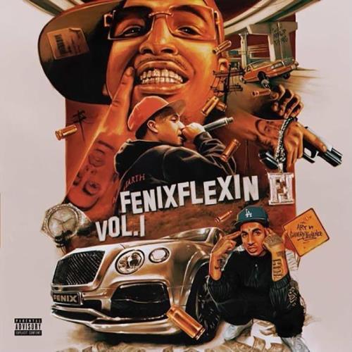 Fenix Flexin - Fenix Flexin Vol. 1 (2021)