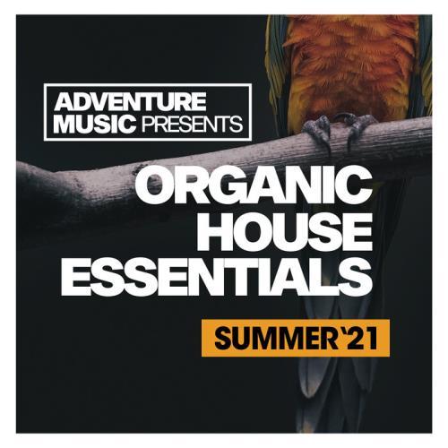 Organic House Essentials (Summer '21) (2021)