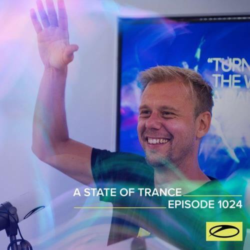 Armin van Buuren & Ruben de Ronde & Shingo Nakamura — A State Of Trance 1024 (2021-07-08)
