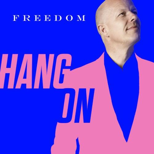 Freedom — Hang On (2021)