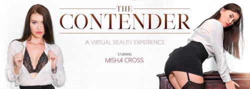 VRBangers - Misha Cross - The Contender (UltraHD 2K/2048p/4.28 GB)