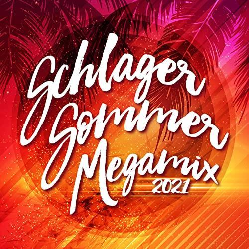 Schlager Sommer Megamix 2021 (2021)