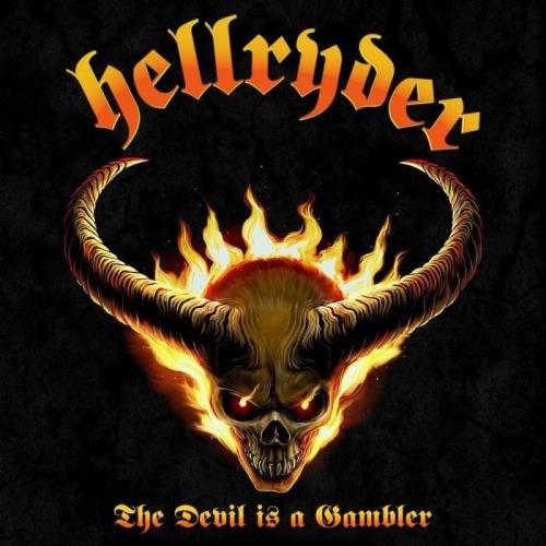 Hellryder — The Devil Is A Gambler (2021) FLAC