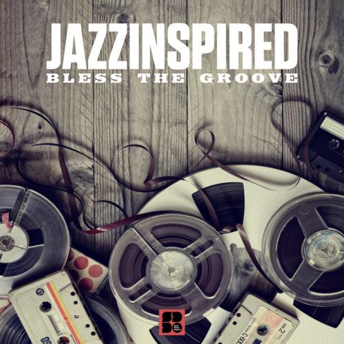JazzInspired — Bless The Groove (2021)