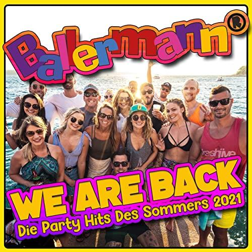 Ballermann (We Are Back) (Die Party Hits Des Sommers 2021) (2021)