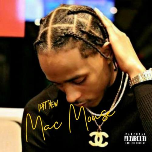 Mac Mouse — Dat New (2021)