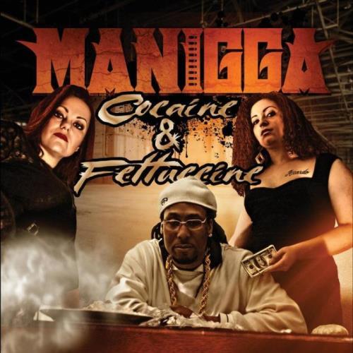 Manigga — Cocaine & Fettucine, Vol. 1 (2021)