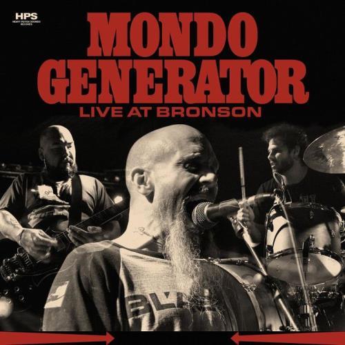 Mondo Generator — Live at Bronson (2021)