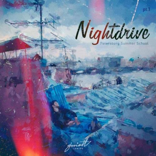 Nightdrive — Petersburg Summer School, Part. 1 (2021)