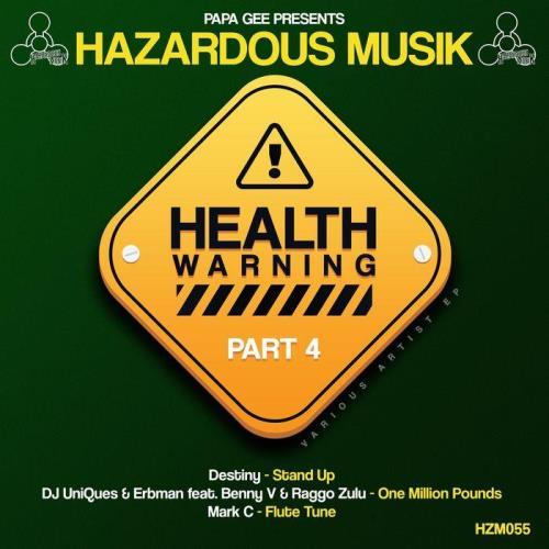 Health Warning Part 4 (2021)