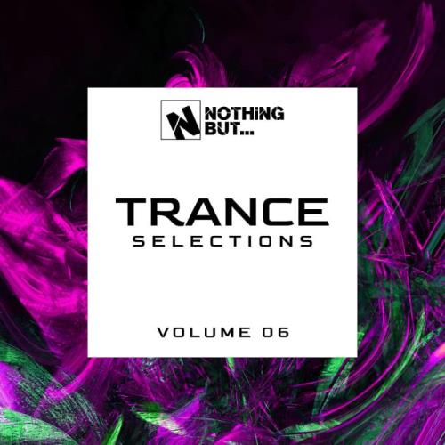 Nothing But... Trance Selections Vol 06 (2021)