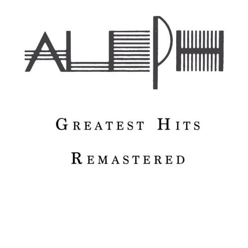 Aleph Feat. Dave Rodgers — Greatest Hits (Remastered) (2021)