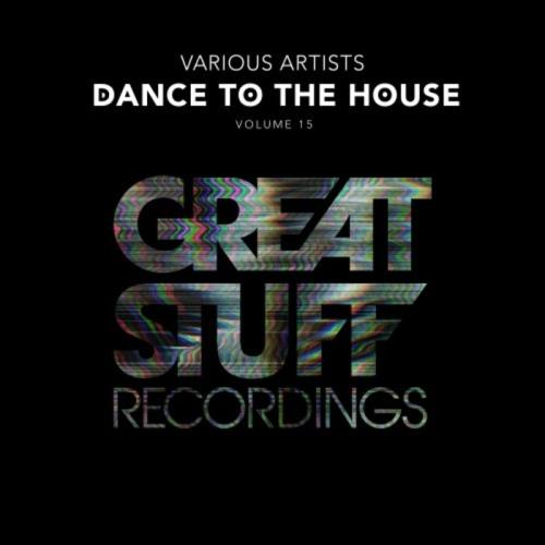 Dance To The House Issue 15 (2021)