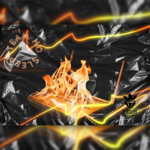 Yung Prince & Fuego TFK - Team No Sleep (2021)