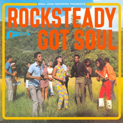 Rocksteady Got Soul (2021) FLAC