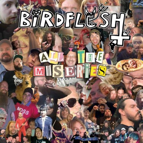 Birdflesh — All the Miseries (2021) FLAC