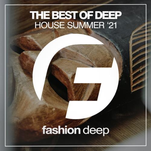 The Best Of Deep House Summer '21 (2021)