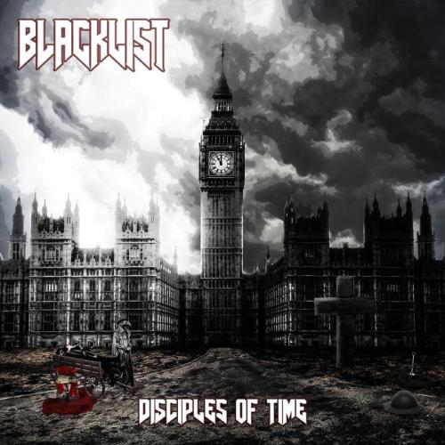 Blacklist — Disciples Of Time (2021)