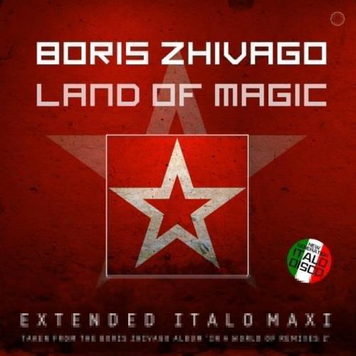 Boris Zhivago — Land Of Magic (2021)