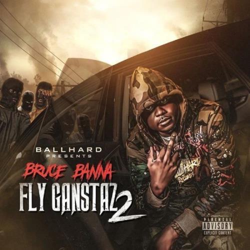 Bruce Banna — Fly Gangstaz 2 (2021)