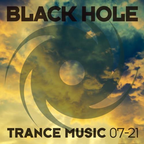 Black Hole: Black Hole Trance Music 07-21 (2021)