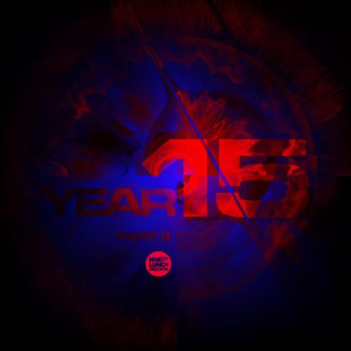 Naked Lunch Year 15 (Part I) (2021) FLAC