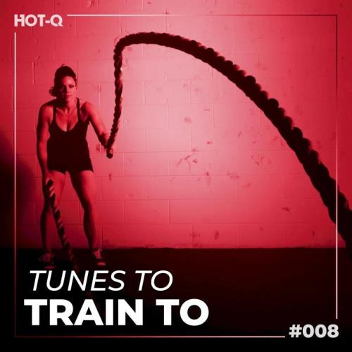 Tunes To Train To 008 (2021)