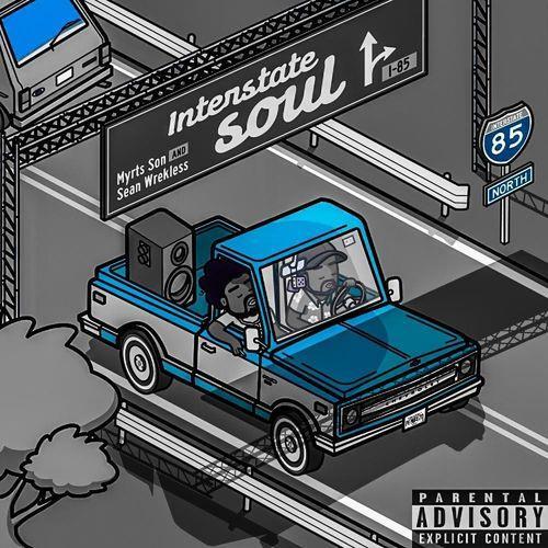 Sean Wrekless And Myrts Son — Interstate Soul Remixes (2021)