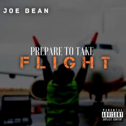 Joe Bean — Prepare To Take Flight (2021)