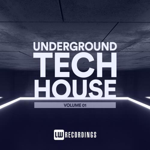 Underground Tech House, Vol. 01 (2021)