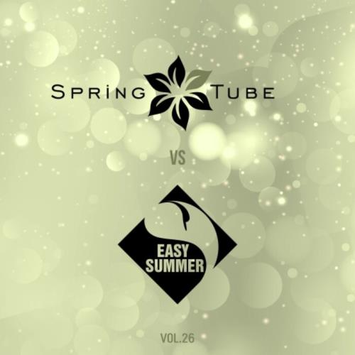 Spring Tube vs. Easy Summer, Vol. 26 (2021)