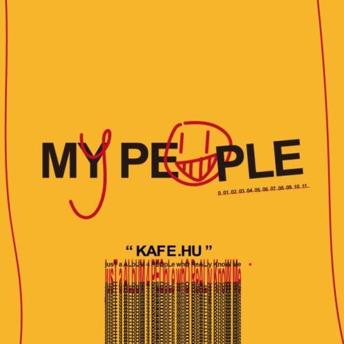 Kafe.Hu — My People (2021)