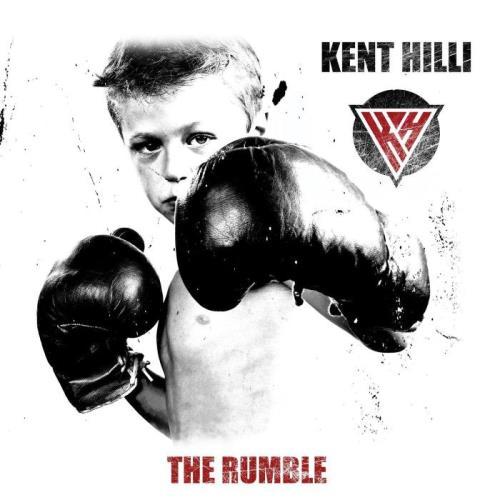 Kent Hilli — The Rumble (2021)