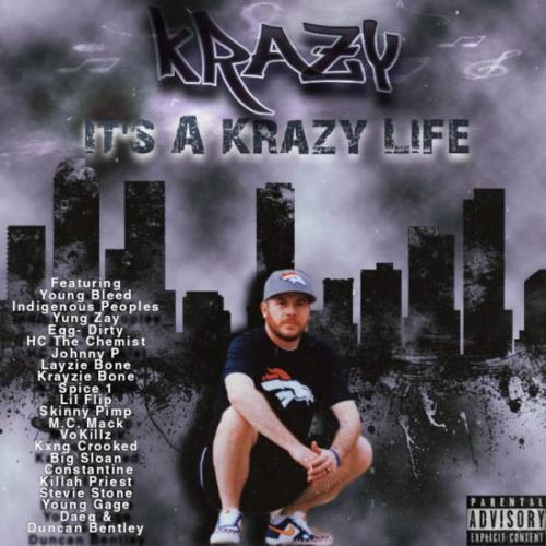 Krazy — It's a Krazy Life (2021)